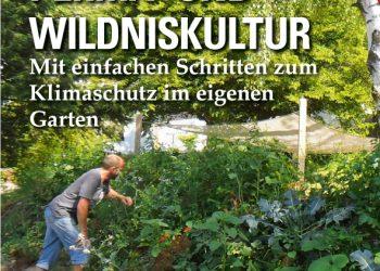 Cover Perma-Wildniskultur - Mit einfachen Schritten zum Klimaschutz im eigenen Garten